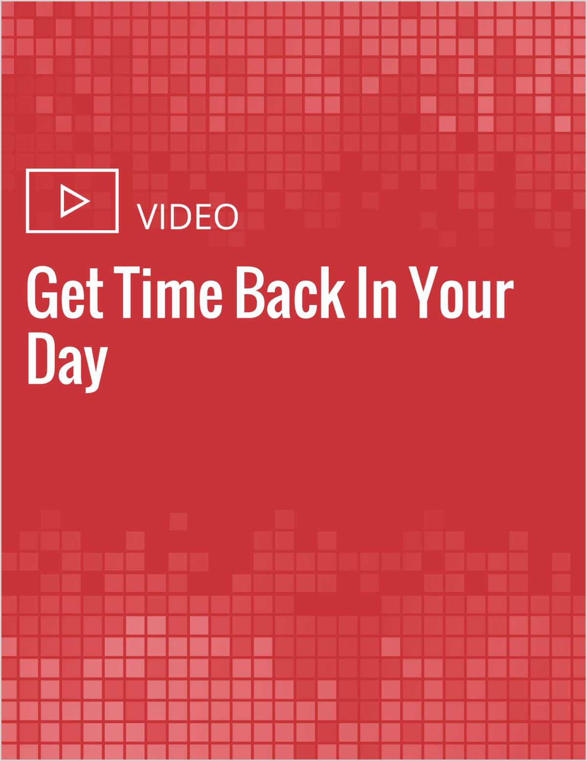 Get Time Back In Your Day