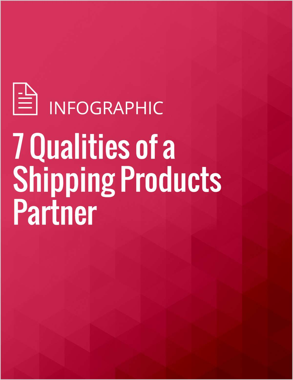7 Qualities of a Shipping Products Partner