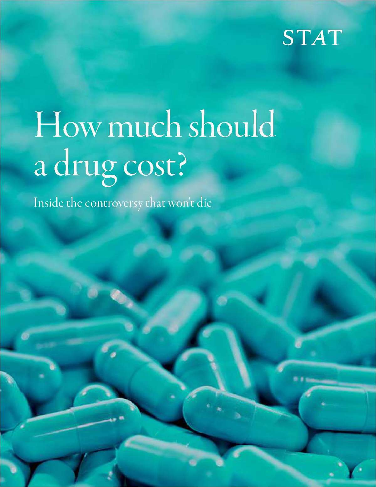 How much should a drug cost? Inside the controversy that won't die