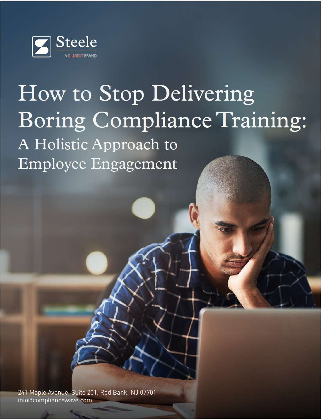 How to Stop Delivering Boring Compliance Training: A Holistic Approach to Employee Engagement