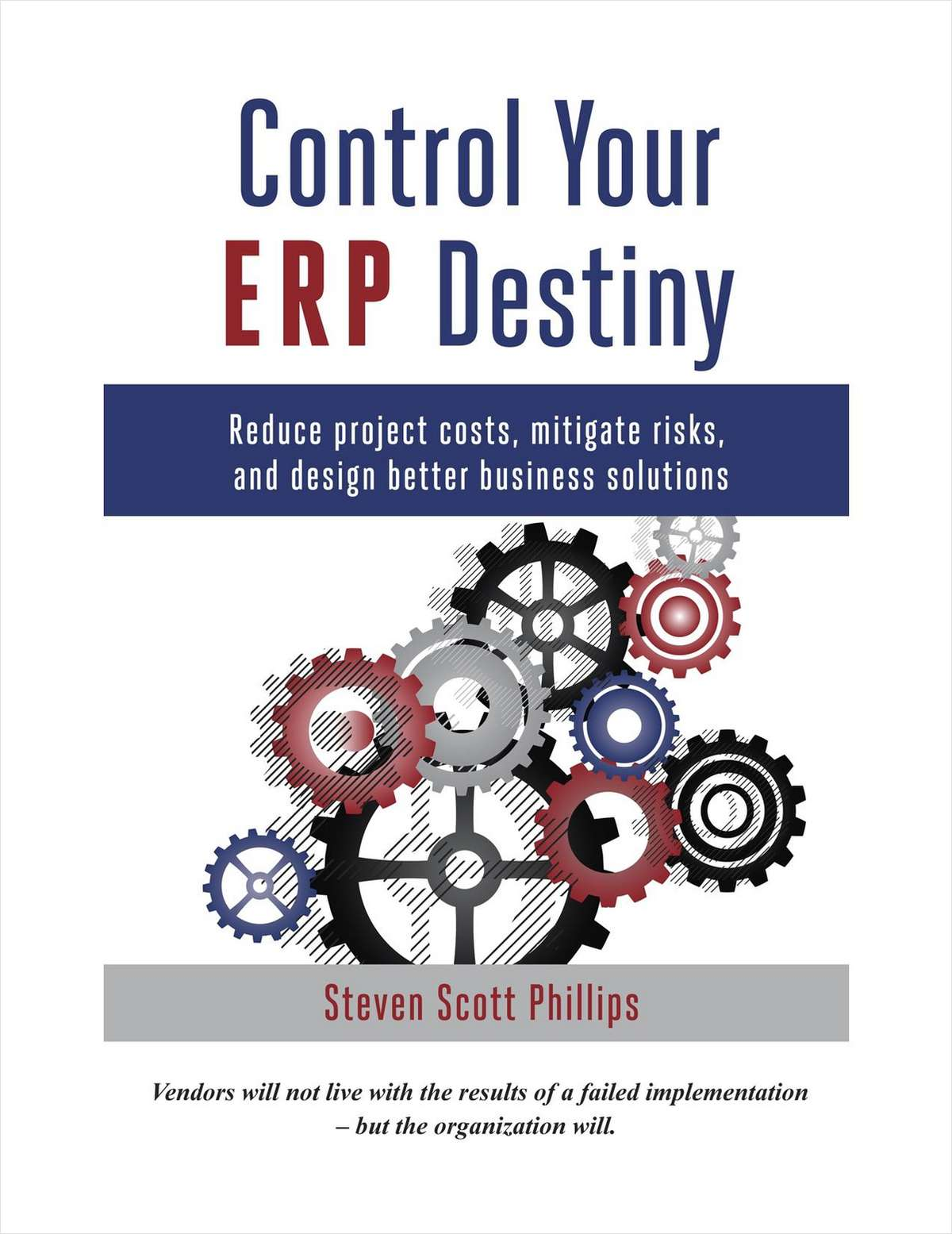 Control Your ERP Destiny -- Free 54 Page Preview