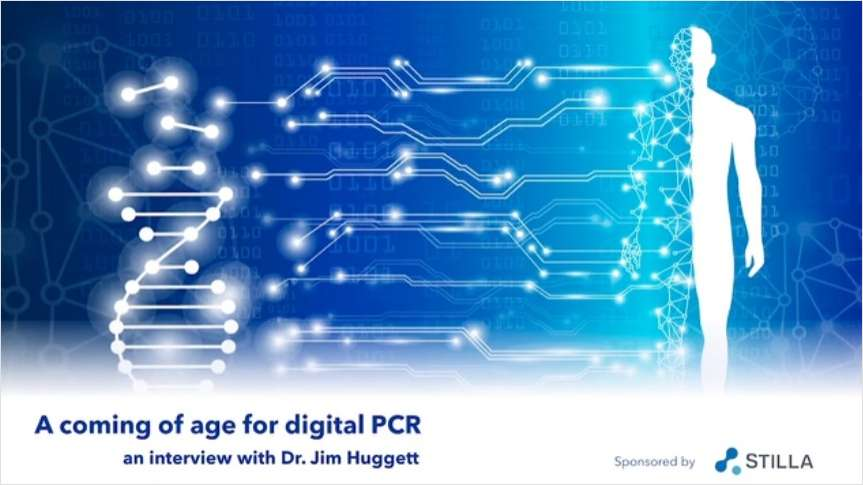 Podcast: A Coming of Age for Digital PCR
