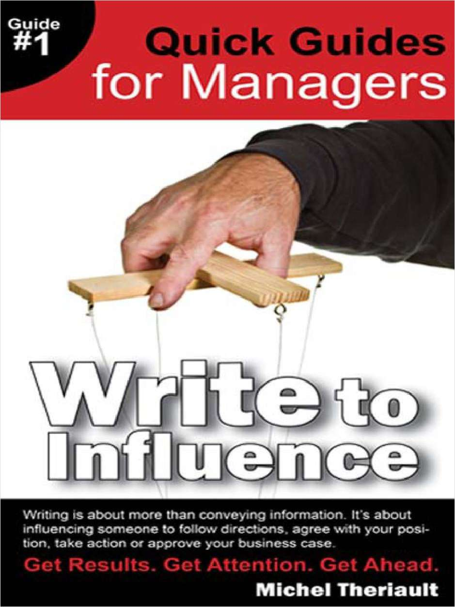 Quick Guides for Managers: Write to Influence