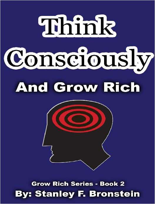 Think Consciously And Grow Rich