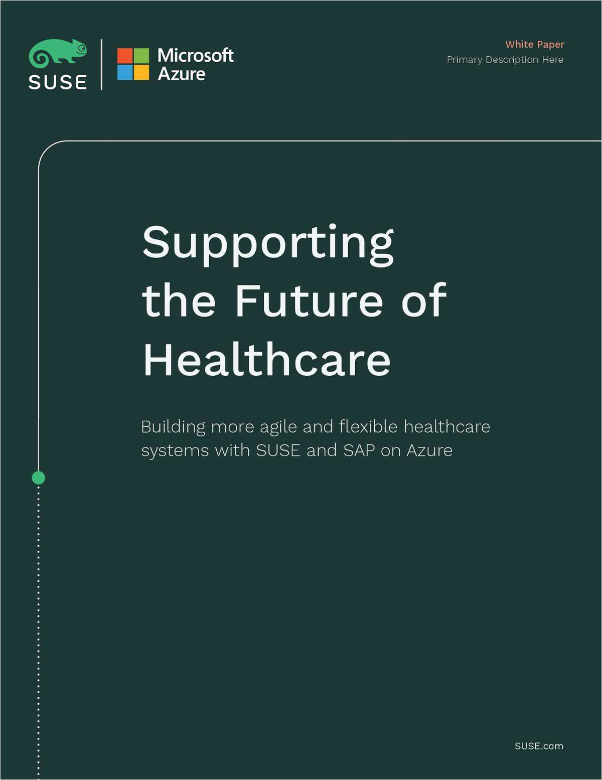 Supporting the Future of Healthcare