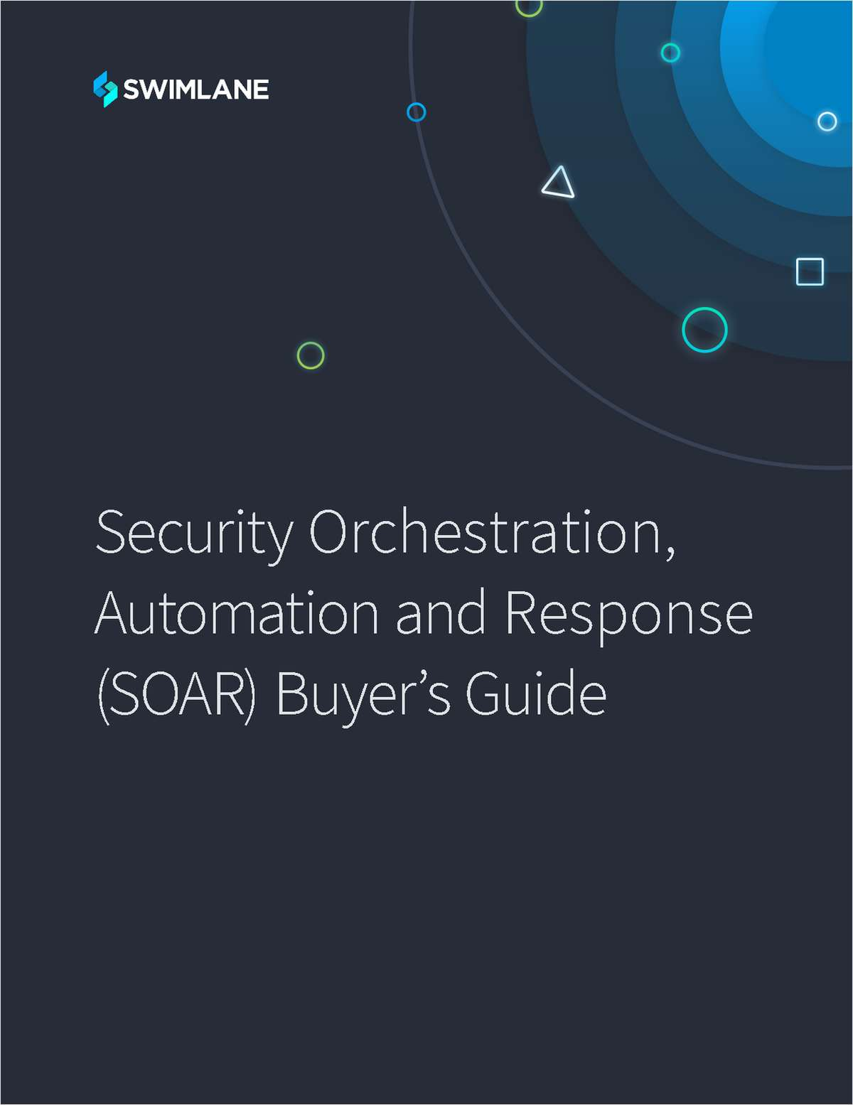 Security Orchestration, Automation and Response (SOAR) Buyer's Guide
