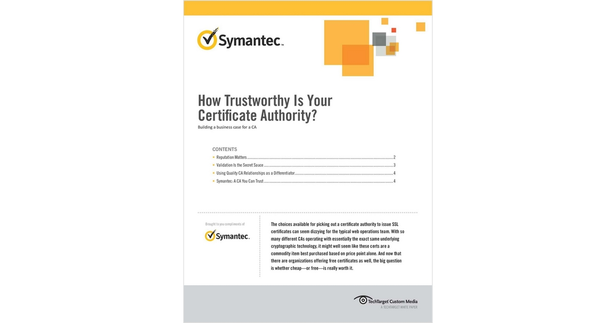 How Trustworthy Is Your Certificate Authority Free Symantec