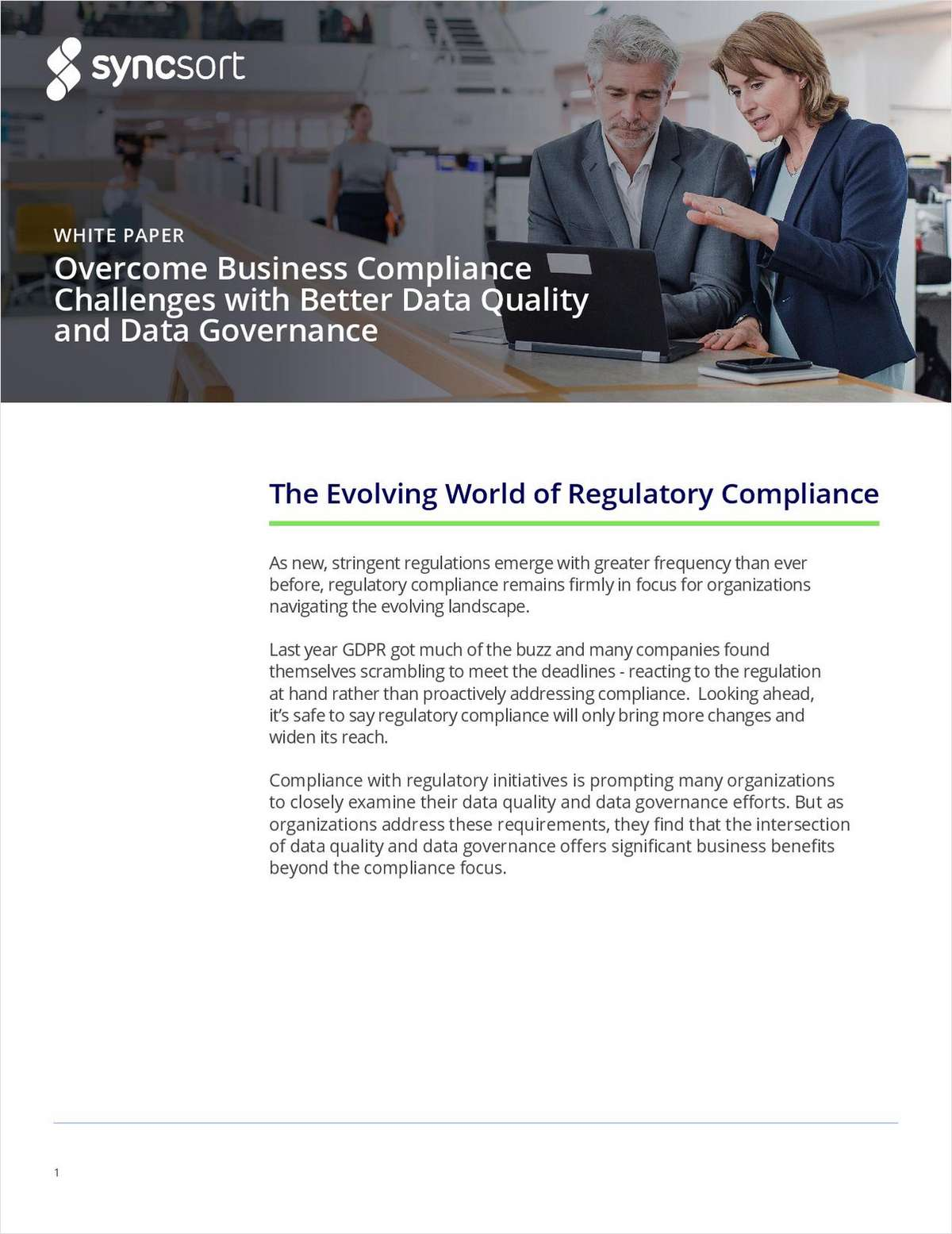 Overcome Business Compliance Challenges with Better Data Quality and Data Governance
