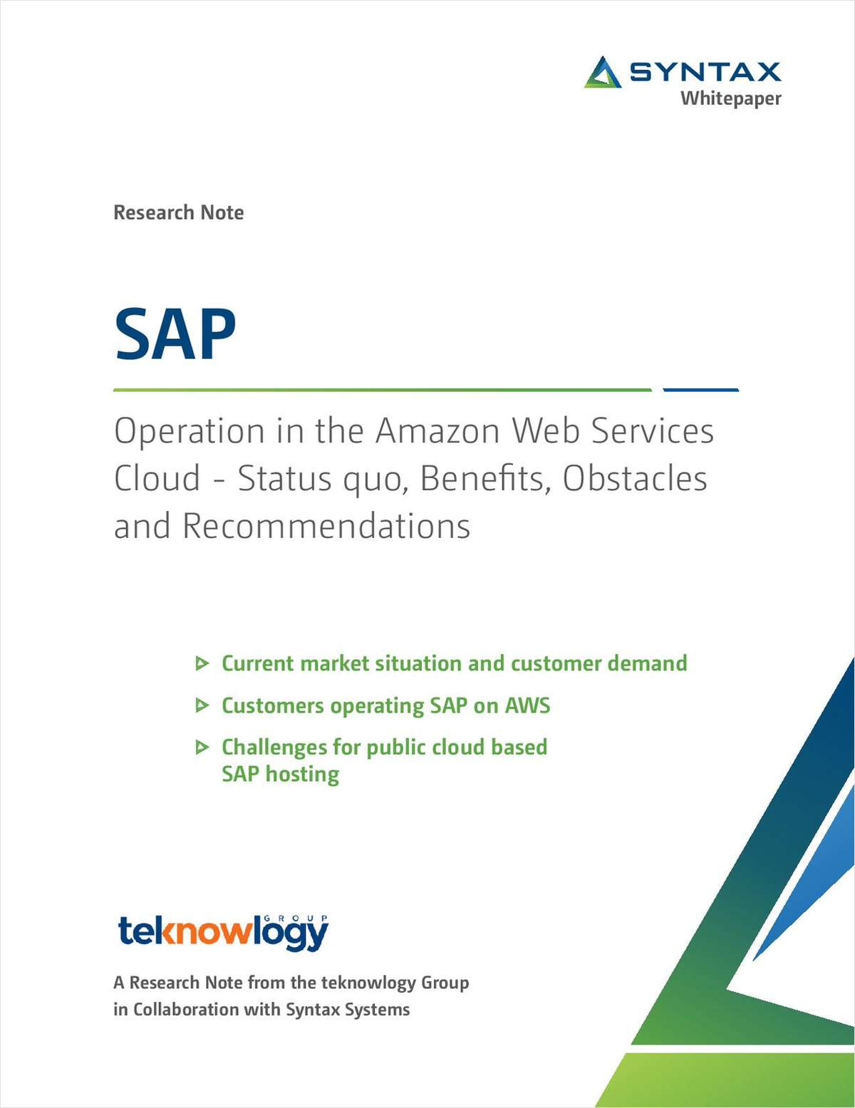 Operation in the Amazon Web Services Cloud - Status Quo, Benefits, Obstacles and Recommendations