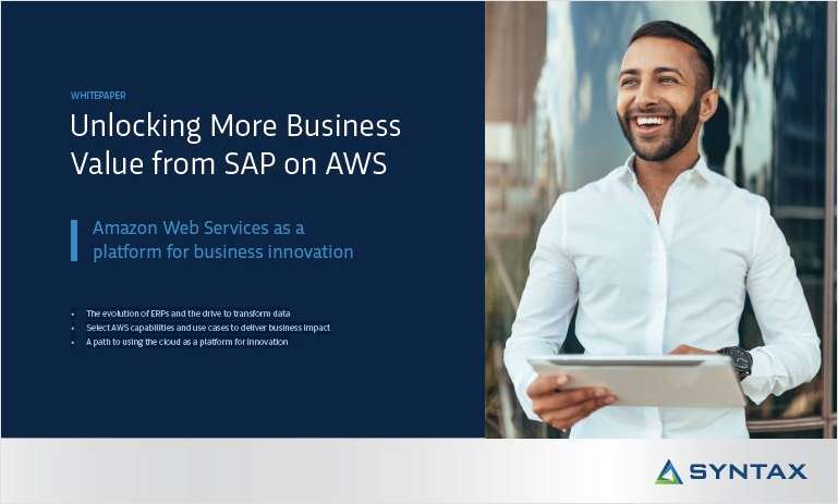 Unlocking More Business Value from SAP on AWS