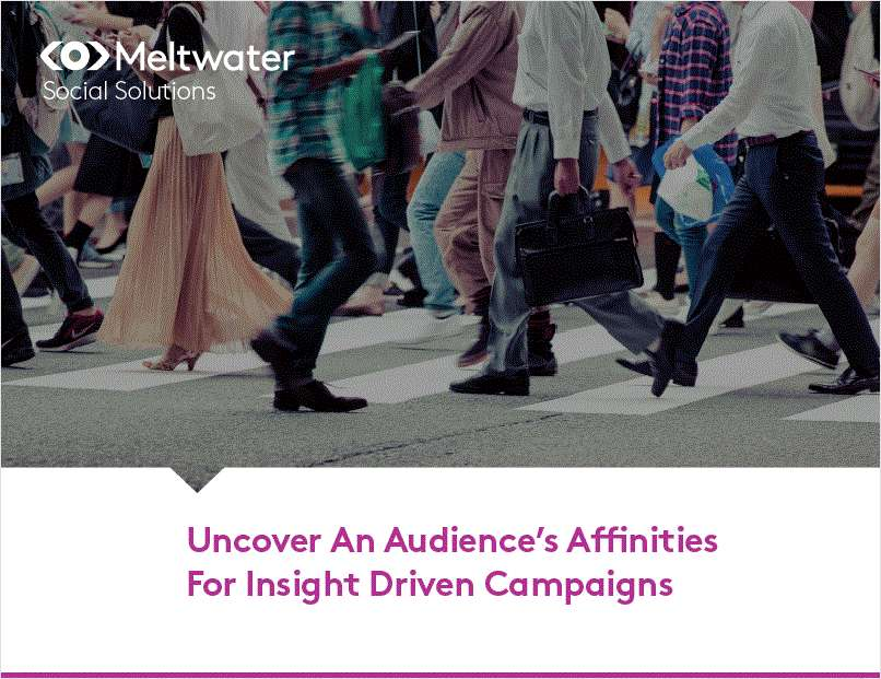 Uncover Audience Affinities for Insight Driven Campaigns