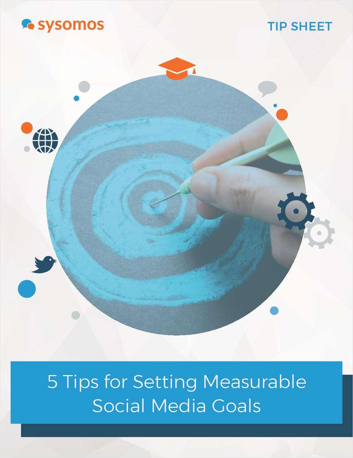 5 Tips for Setting Measurable Social Media Goals