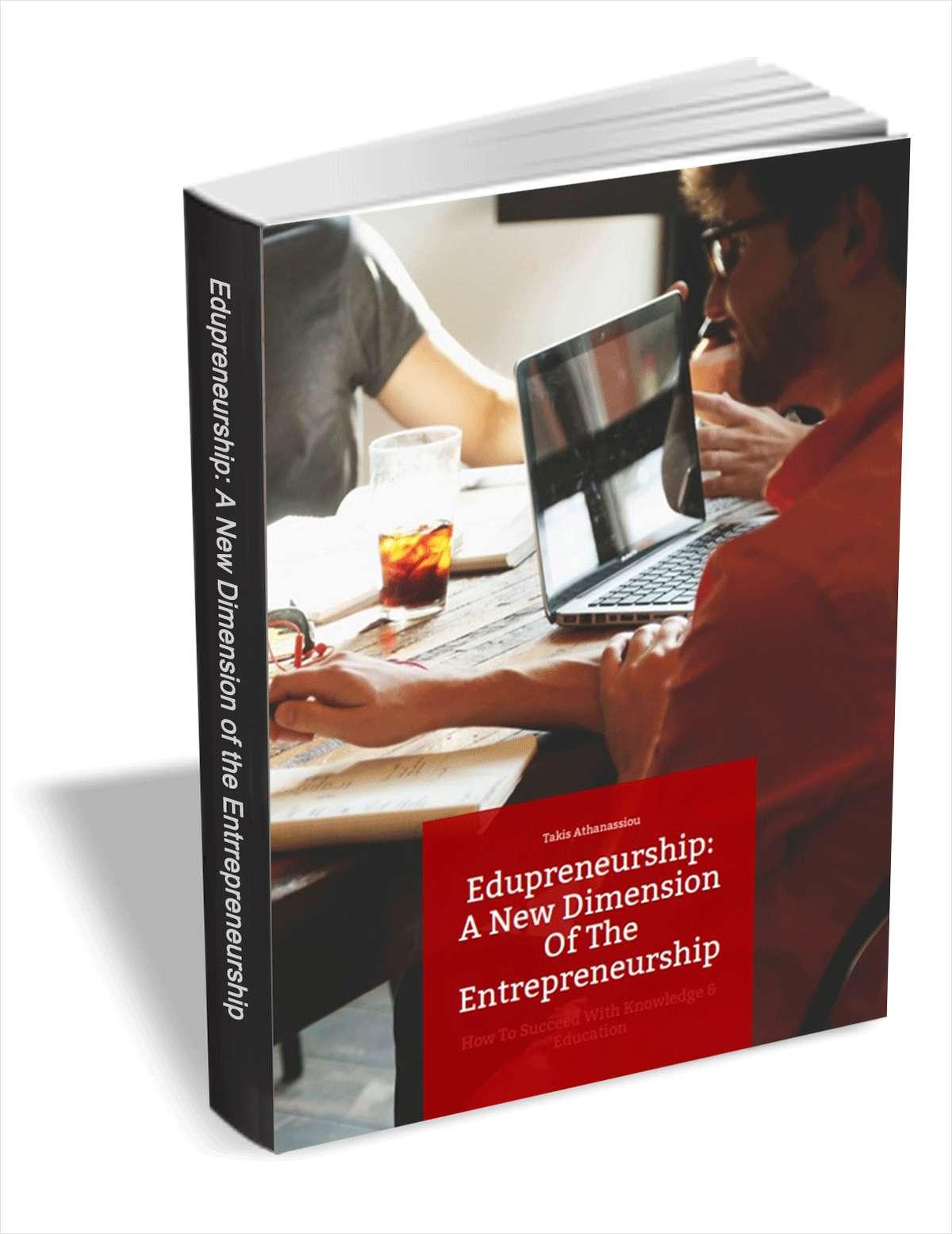 Edupreneurship - A New Dimension of the Entrepreneurship