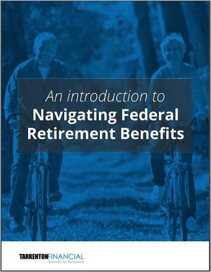 [Advisor Tool] Navigating Federal Retirement Benefits eBook