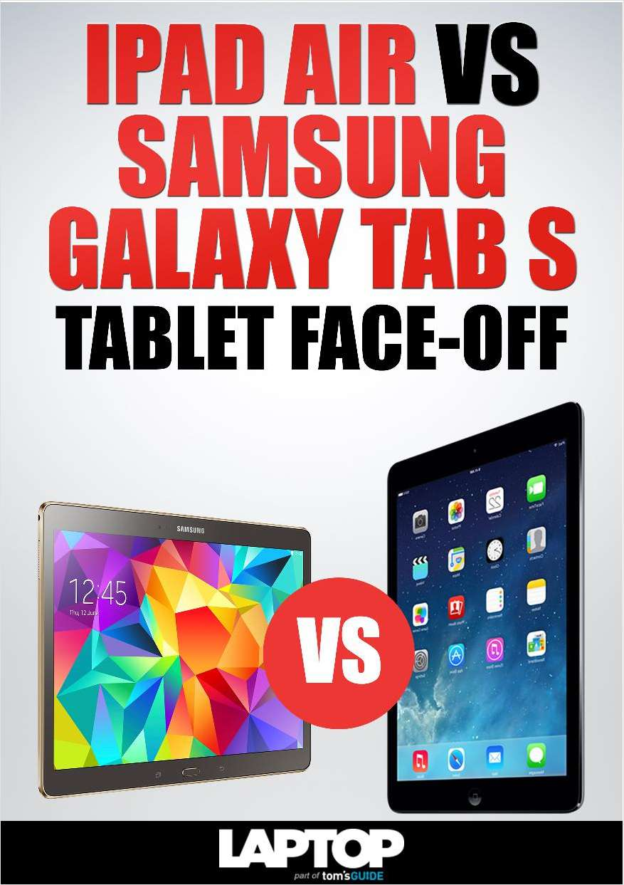iPad Air vs Samsung Galaxy Tab S: Tablet Face-Off