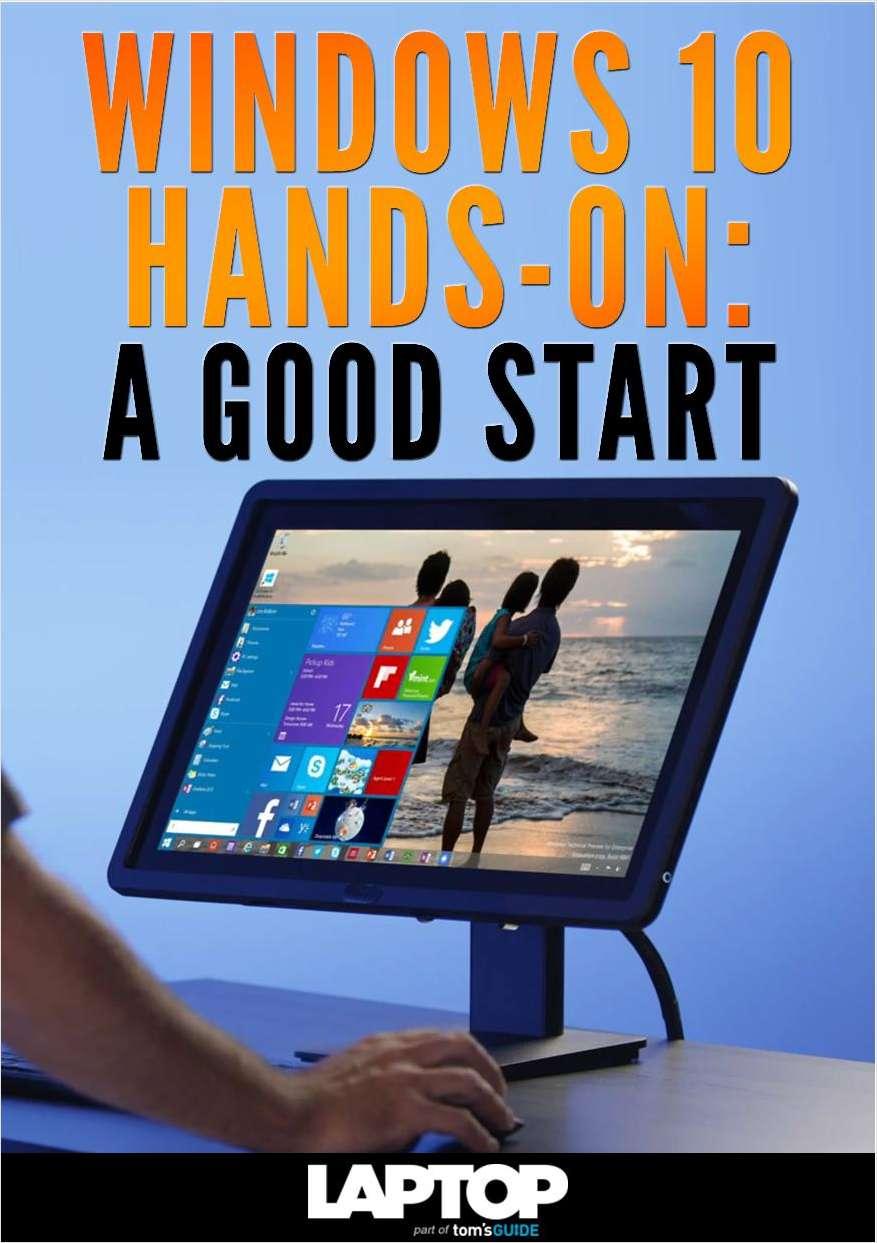 Windows 10 Hands-On: A Good Start