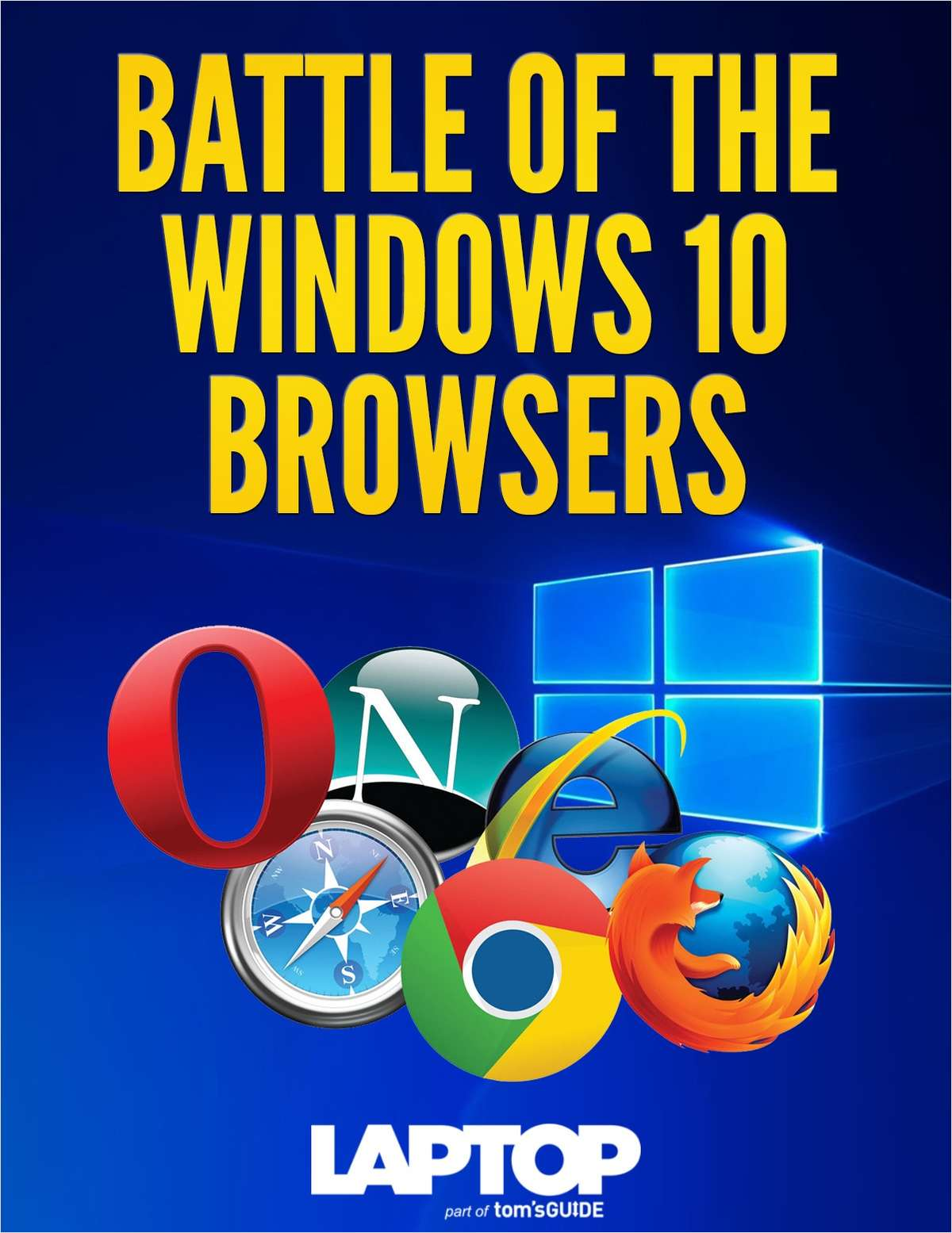 Battle of the Windows 10 Browsers