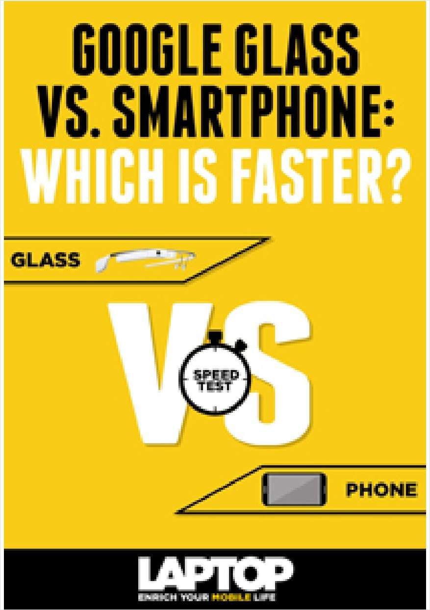 Google Glass vs. Smartphone: Which is Faster?