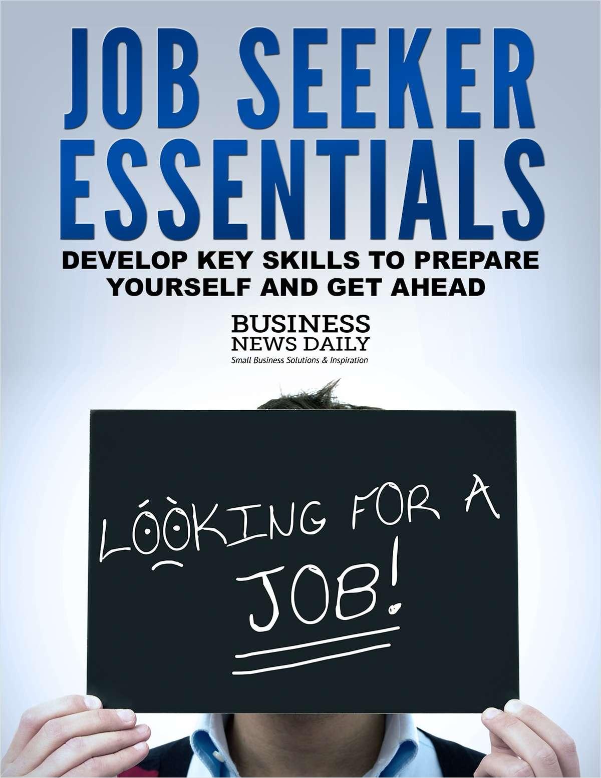 Job Seeker Essentials - Develop Key Skills to Prepare Yourself and Get Ahead