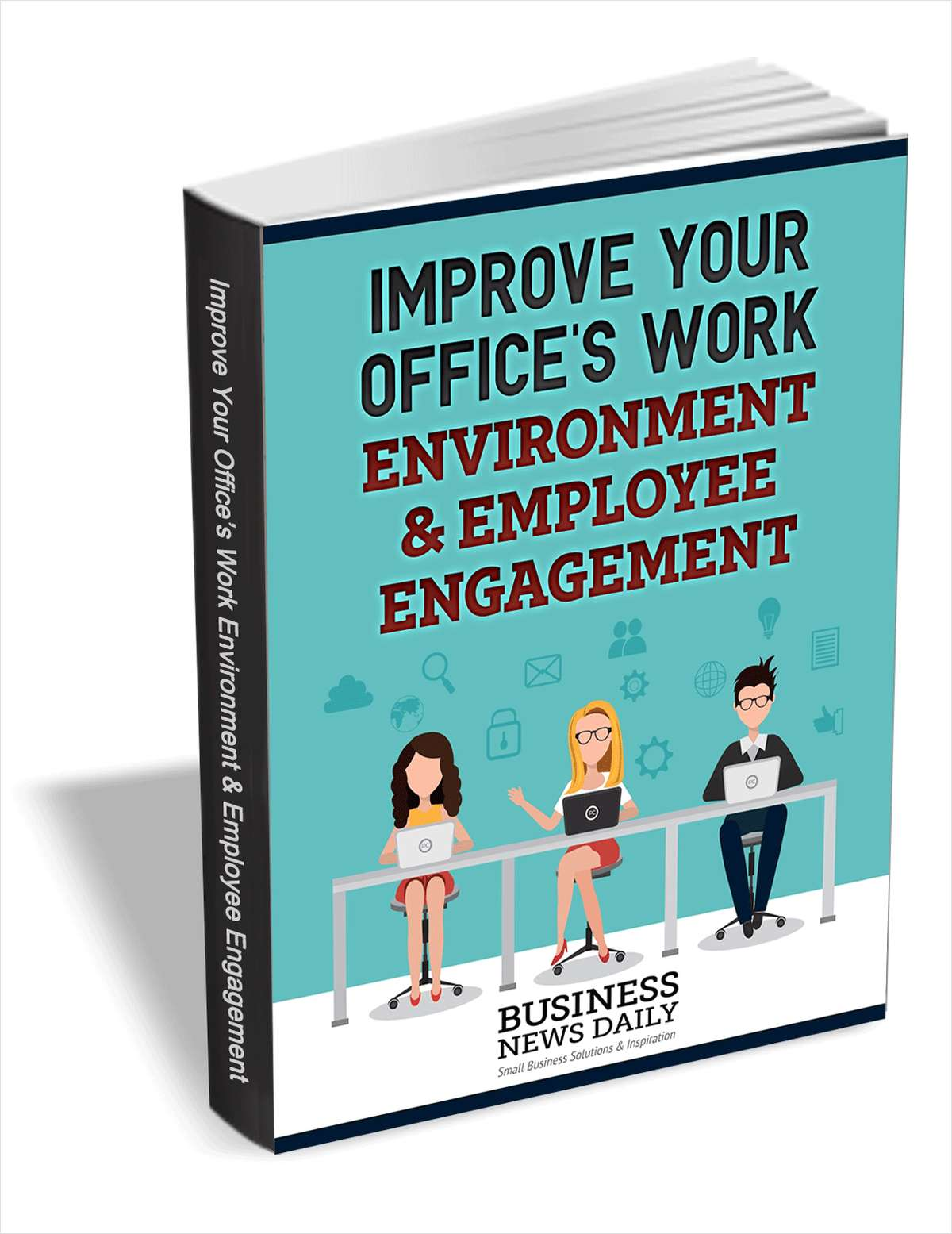 Improve Your Office's Work Environment & Employee Engagement