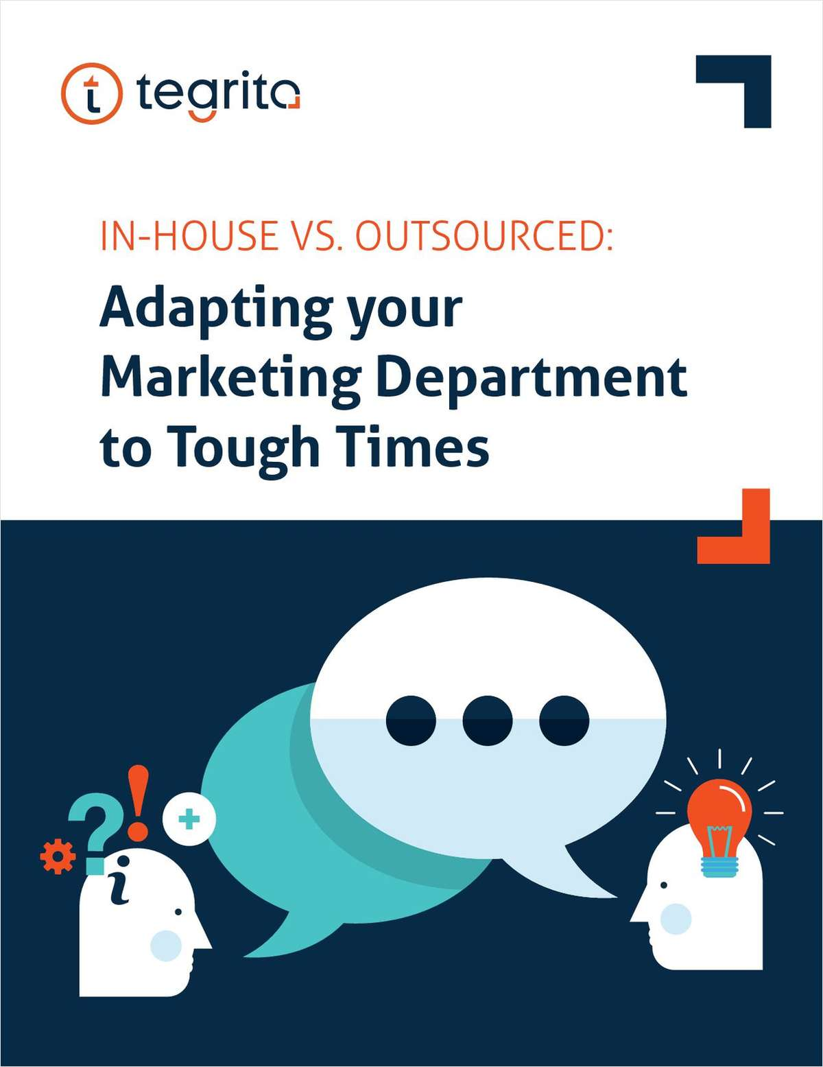 In-House Vs. Outsourced: Adapting your Marketing Department to Tough Times