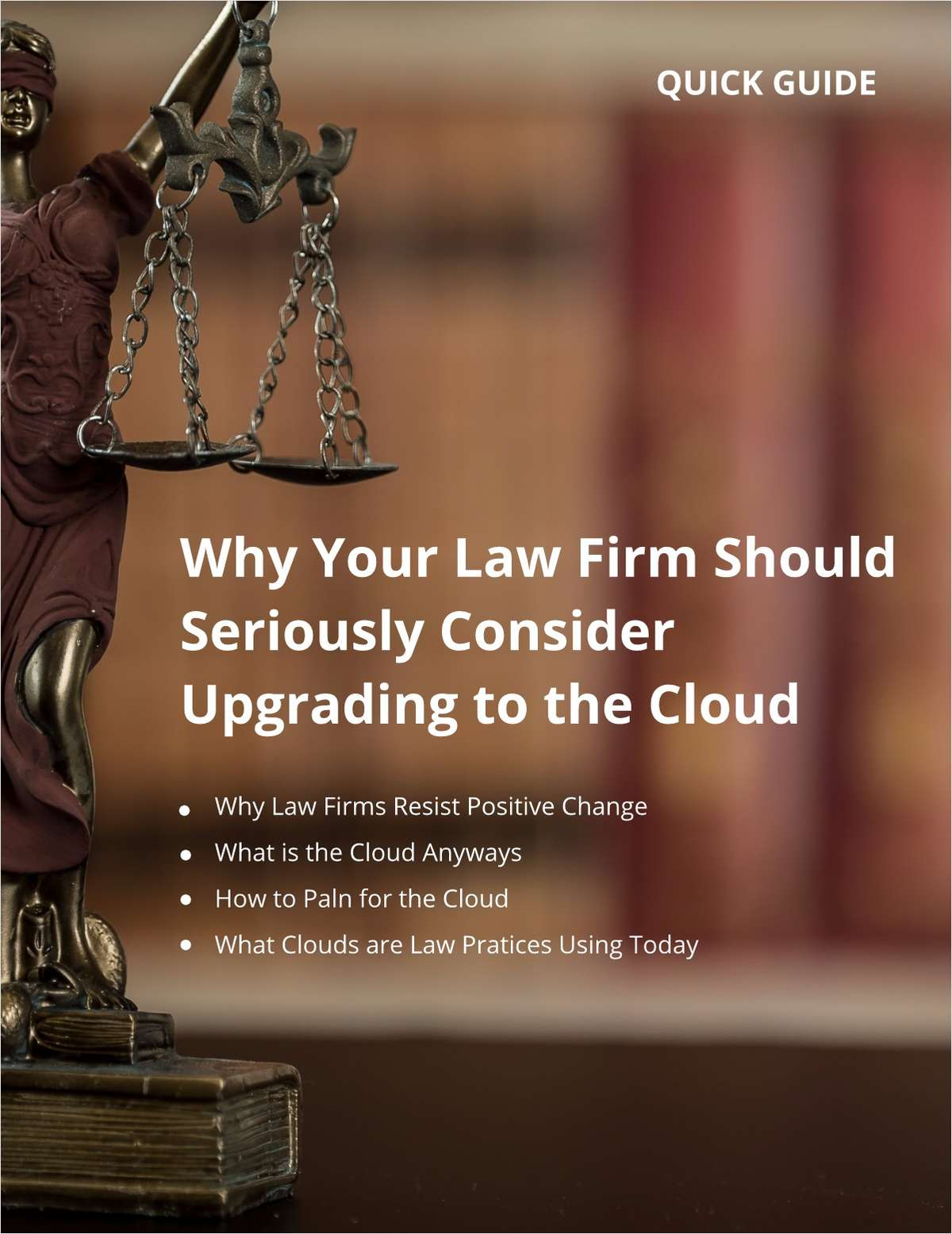 Why Your Law Firm Should Seriously Consider Upgrading to the Cloud