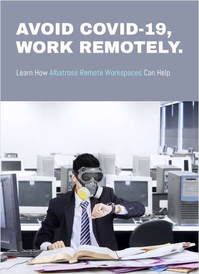 Avoid COVID-19, Work Remotely.