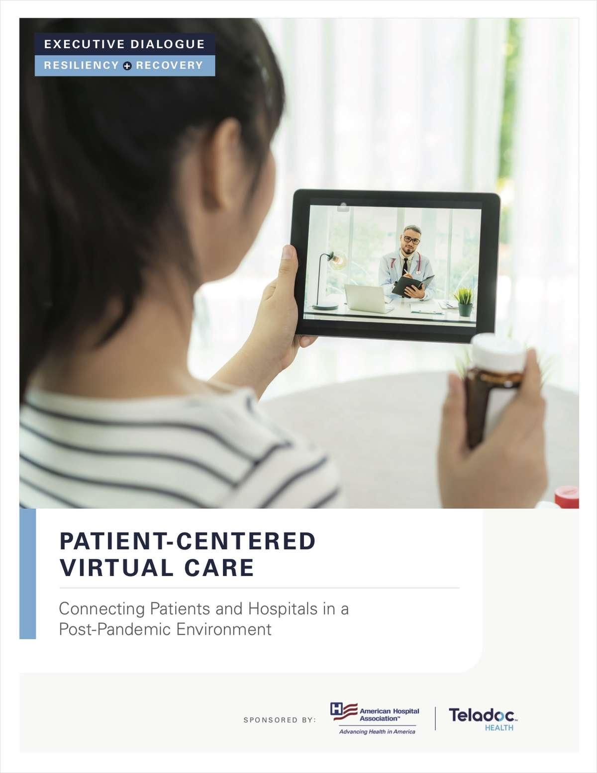 Patient-Centered Virtual Care: An Executive Dialogue