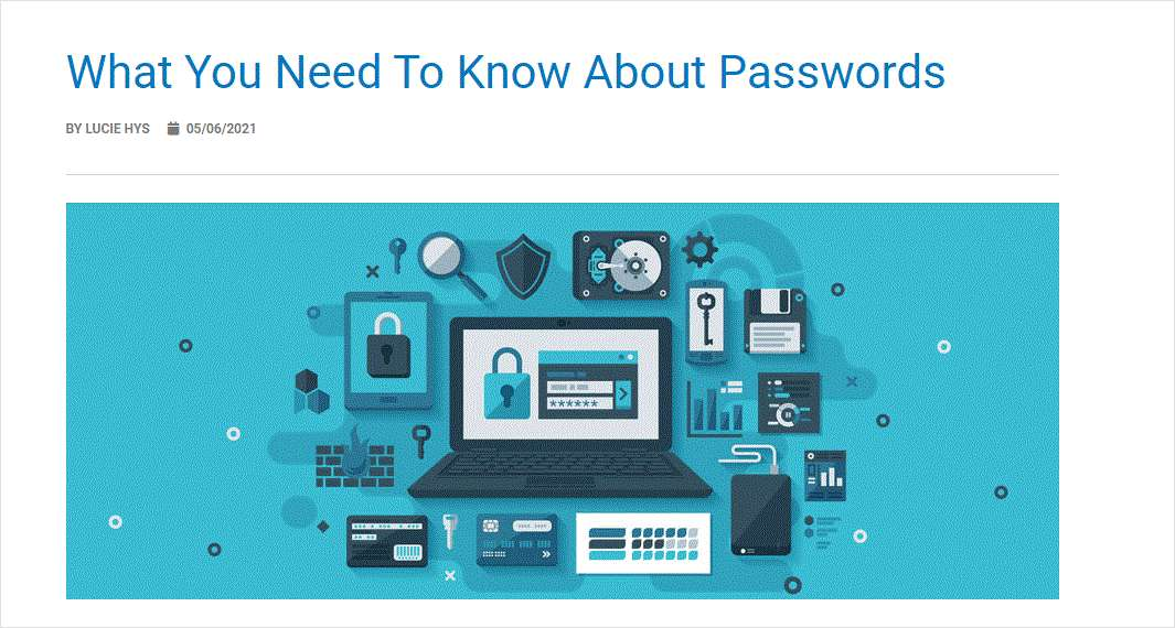 What You Need To Know About Passwords