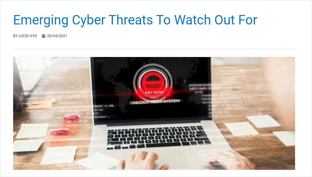 Emerging Cyber Threats To Watch Out For