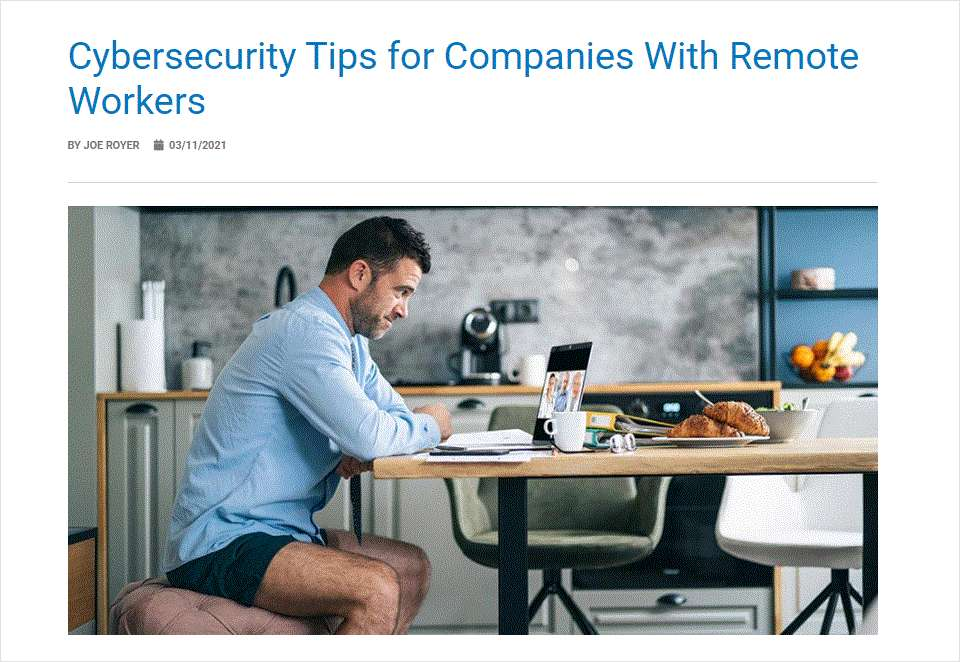 Cybersecurity Tips for Companies With Remote Workers