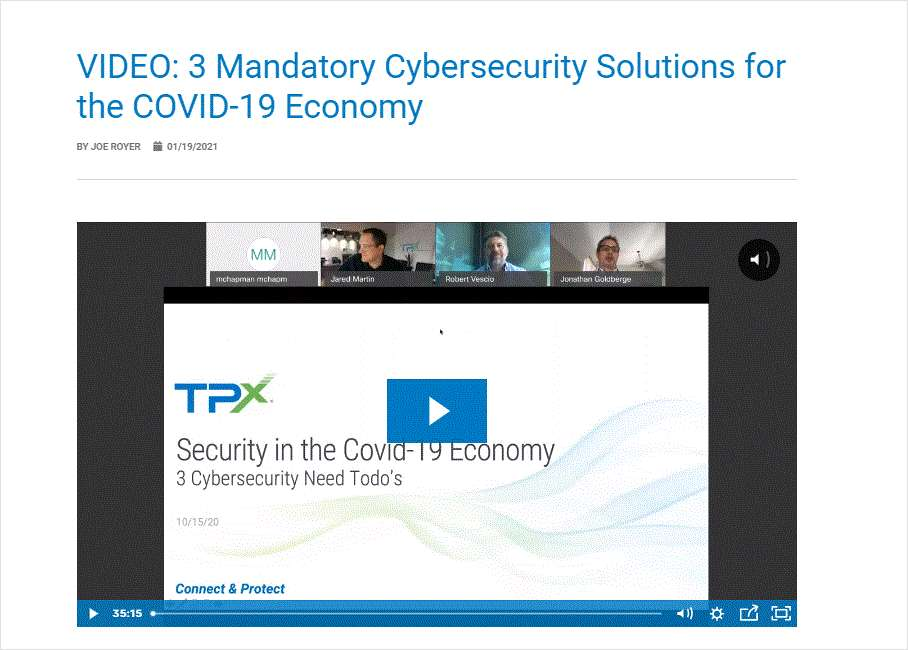 3 Mandatory Cybersecurity Solutions for the COVID-19 Economy