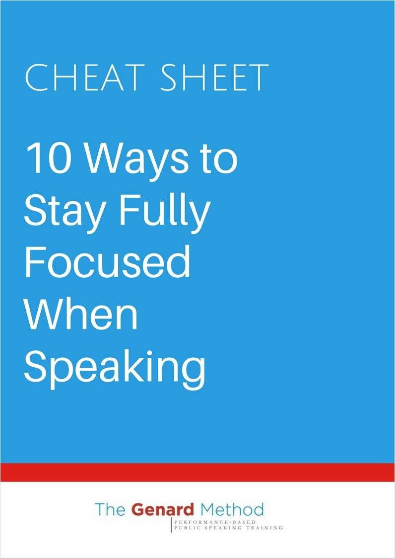 10 Ways to Stay Fully Focused When Speaking