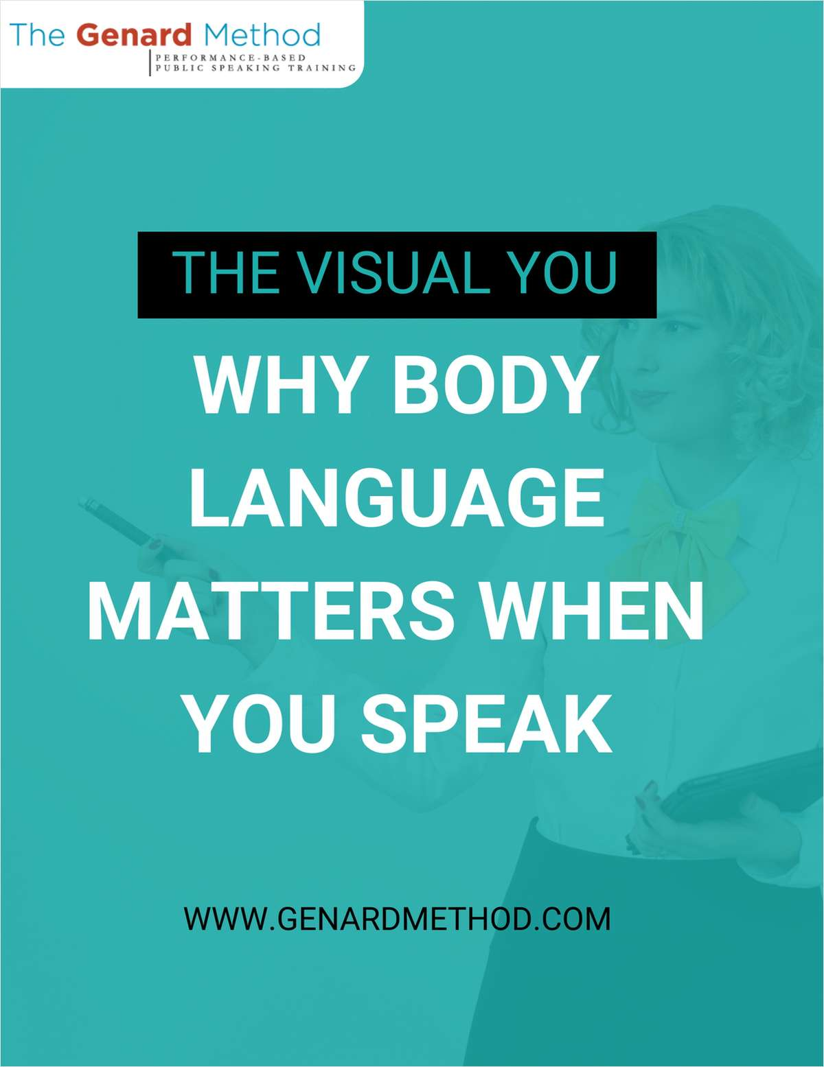 The Visual You - Why Body Language Matters When You Speak