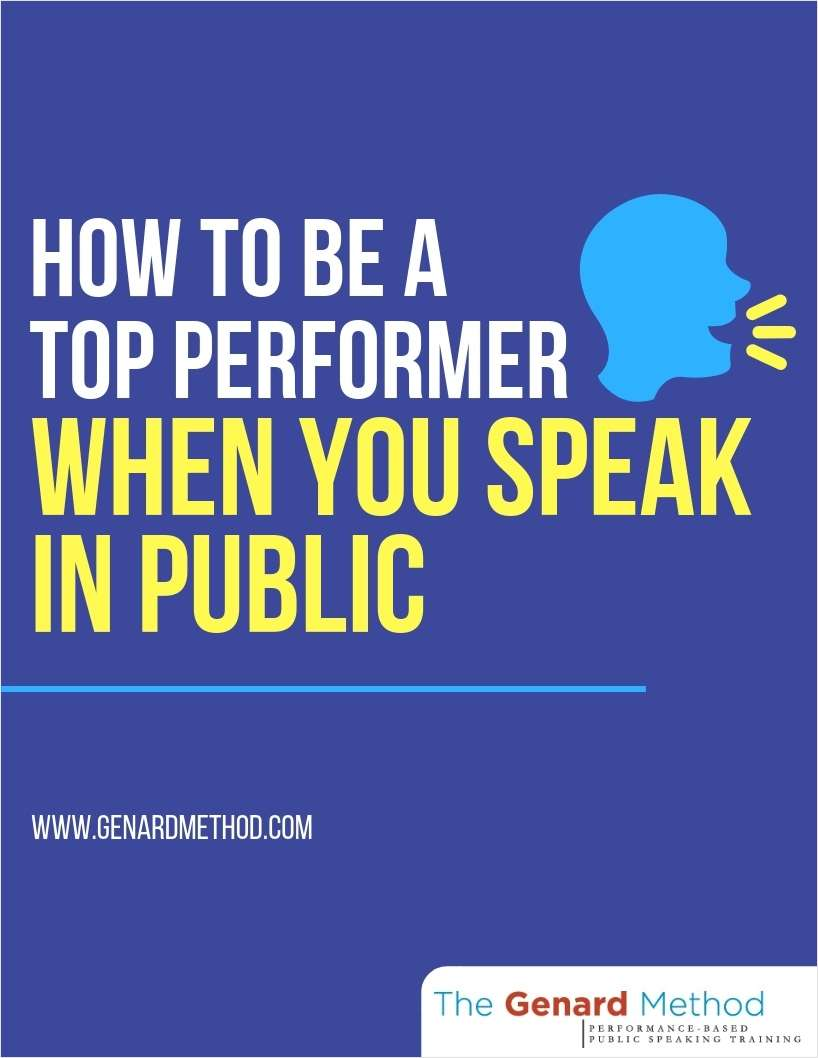 How to Be a Top Performer When You Speak in Public