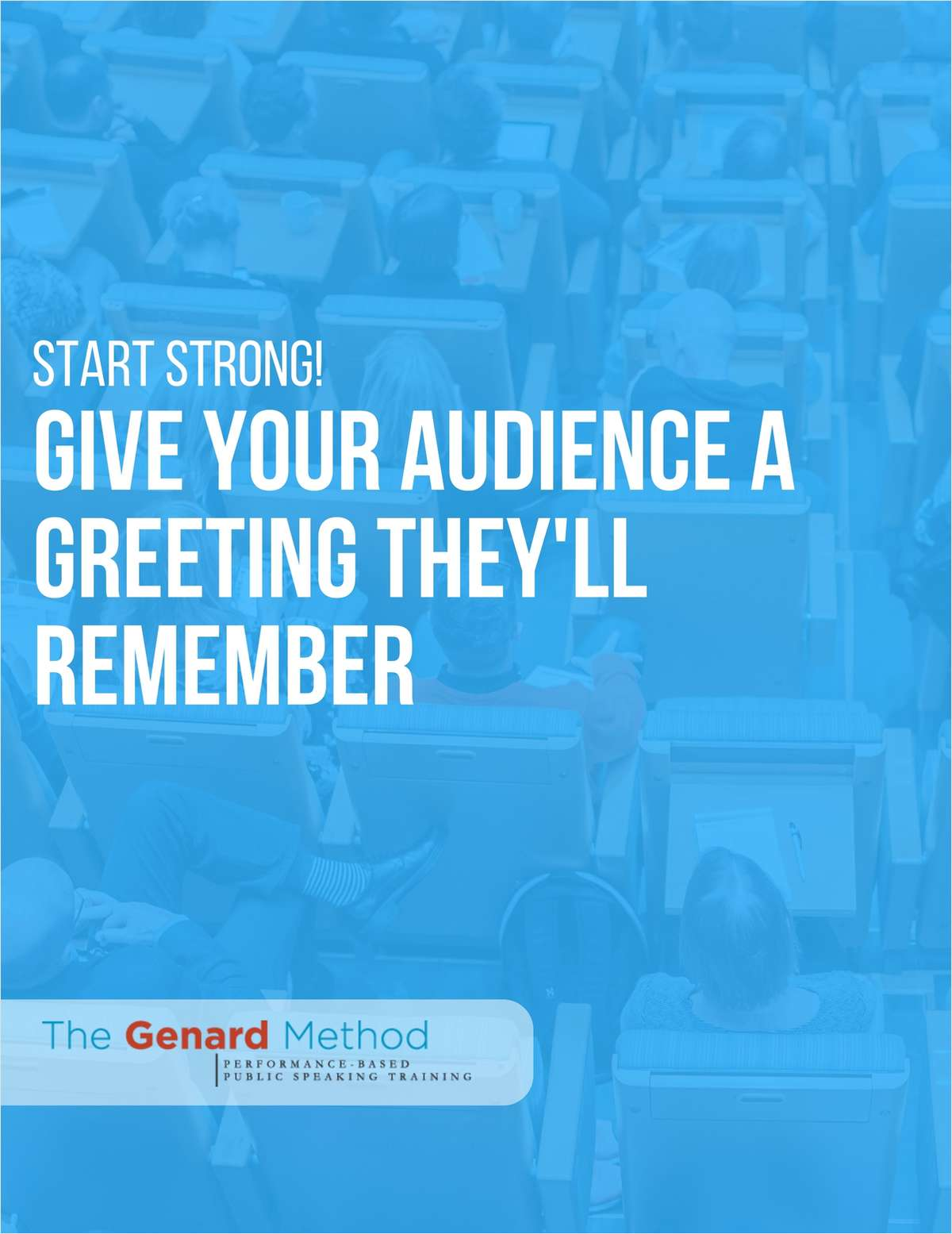 Start Strong! Give Your Audience a Greeting They'll Remember