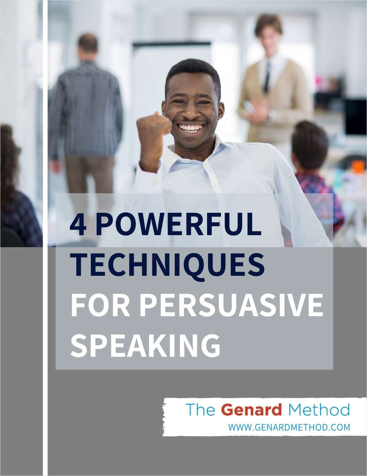 4 Powerful Techniques For Persuasive Speaking