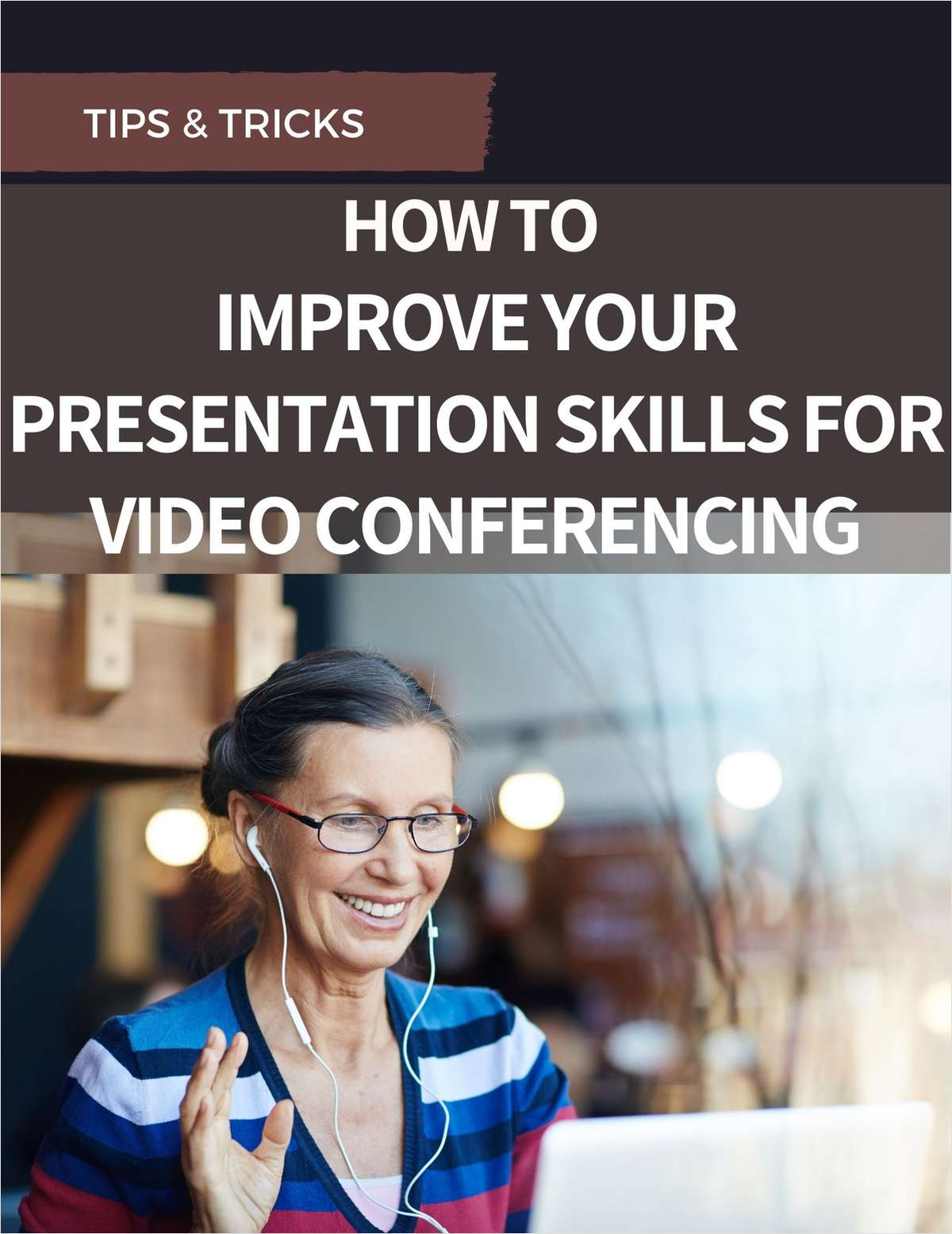 How to Improve Your Presentation Skills for Video Conferencing