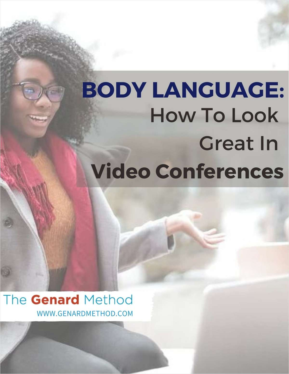 Body Language: How to Look Great in Video Conferences