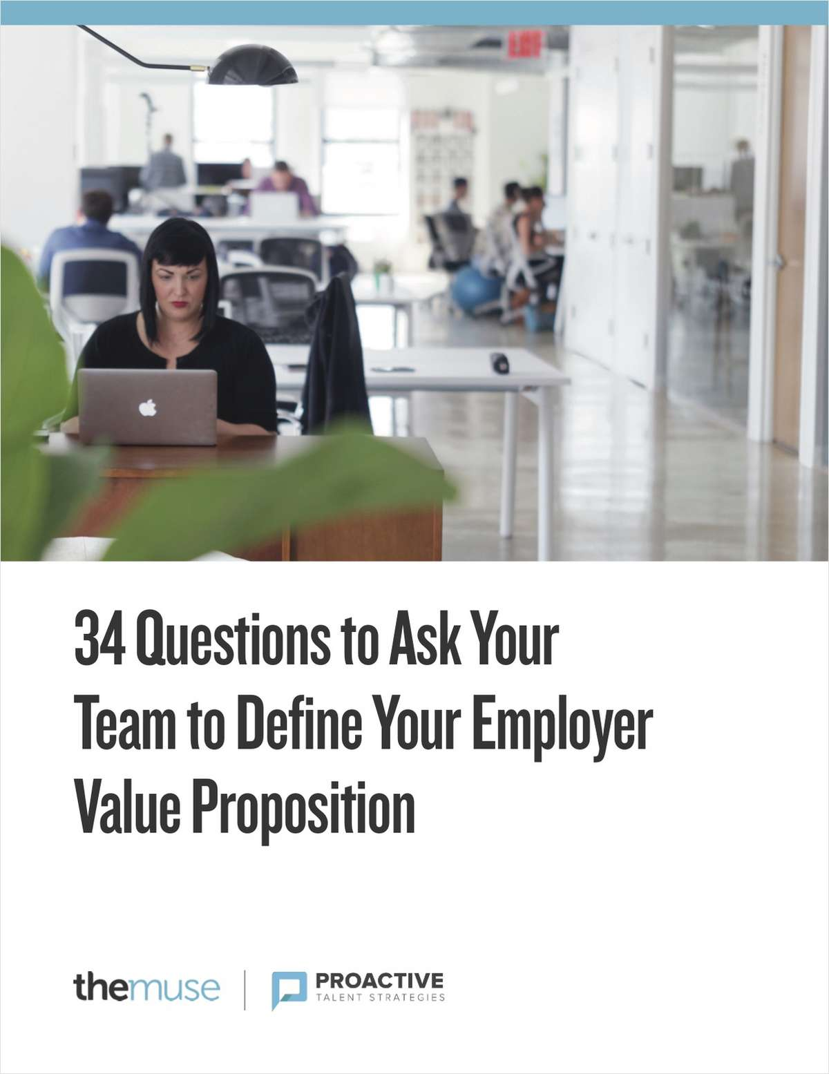 34 Questions to Ask Your Team to Define Your Employer Value Proposition