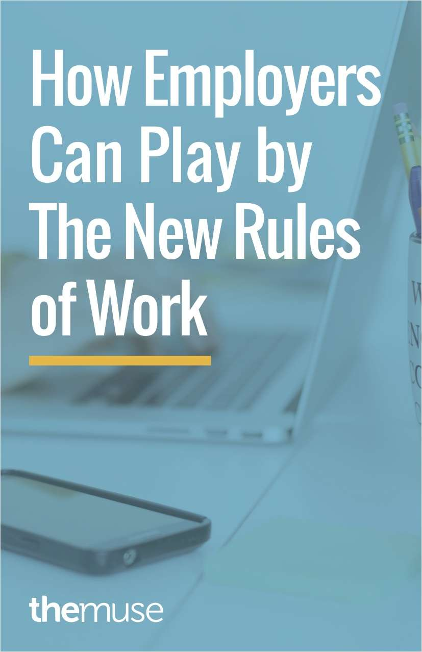 The New Rules of Work and How Employers Can Adapt