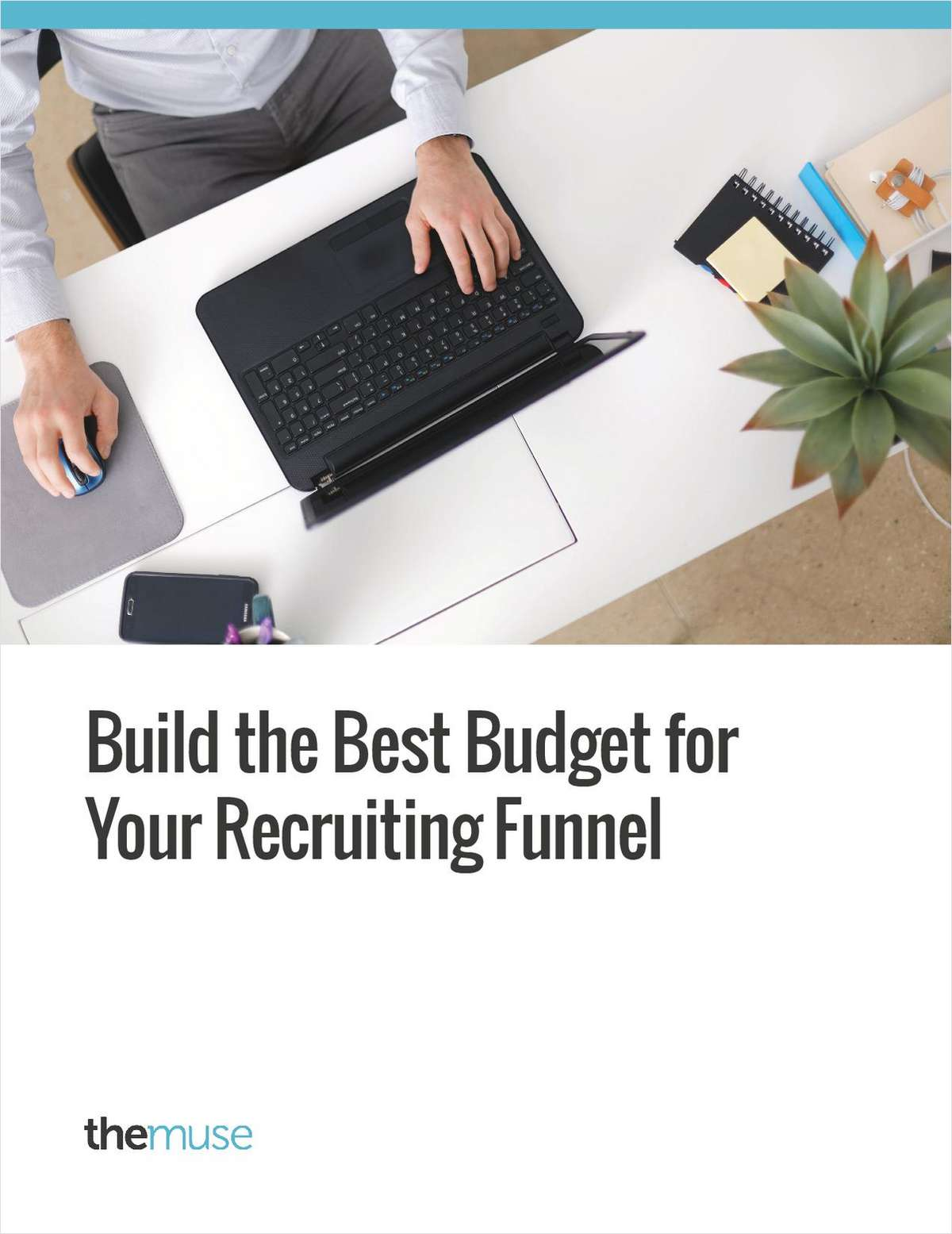 Build the Best Budget for Your Recruiting Funnel