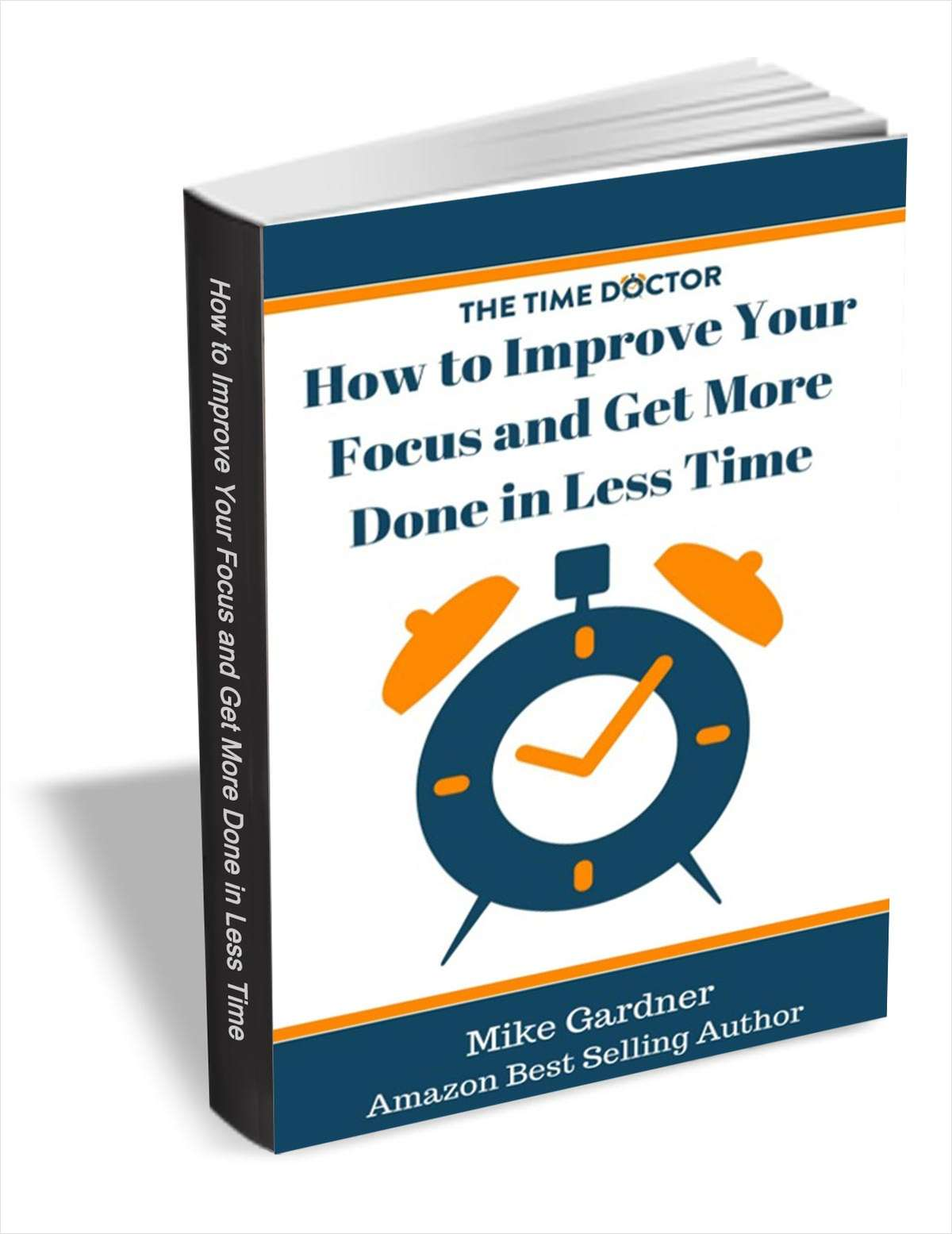 How to Improve Your Focus and Get More Done in Less Time
