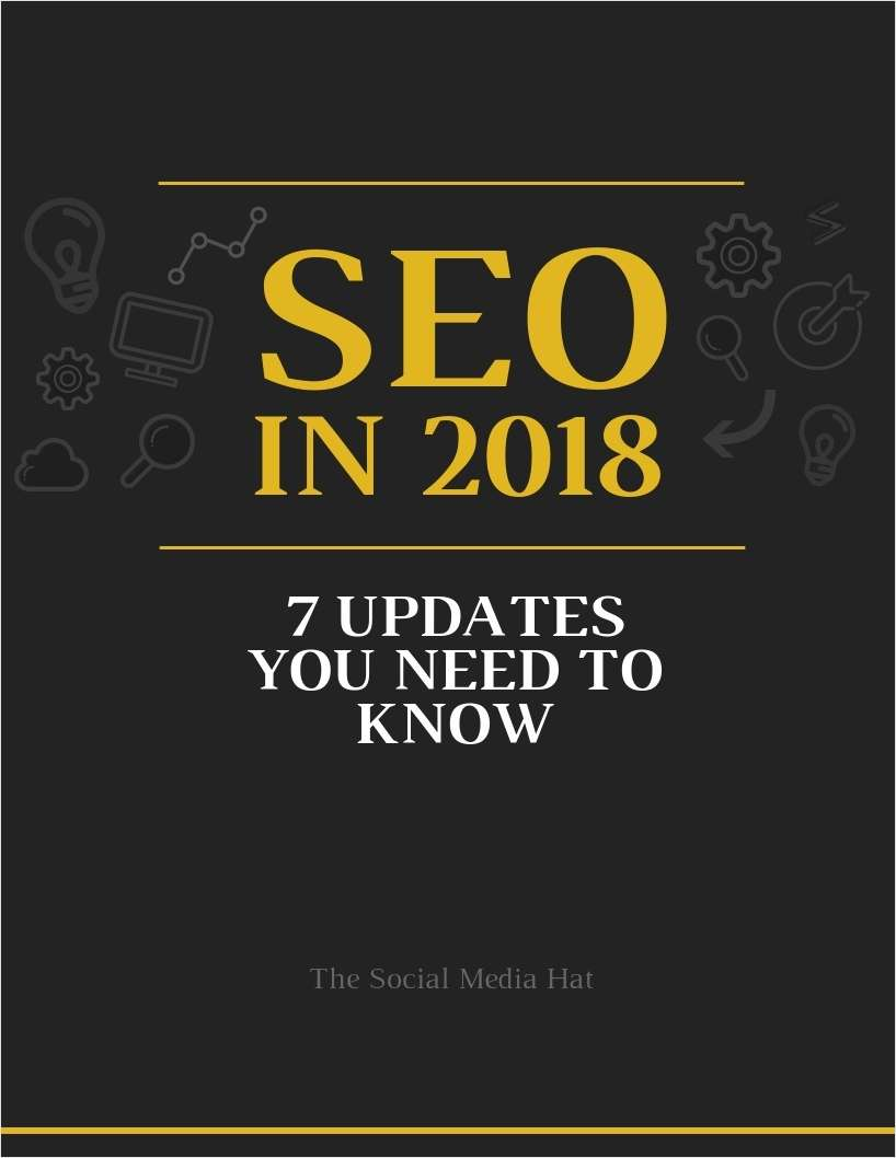 SEO in 2018 - 7 Updates You Need to Know