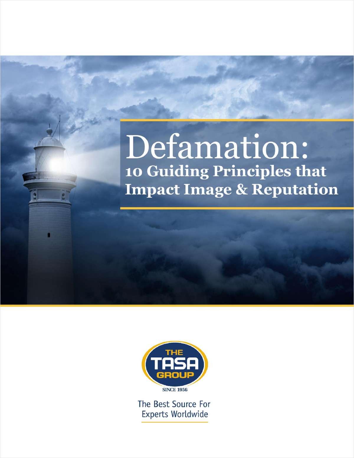 Defamation: 10 Guiding Principles that Impact Image & Reputation