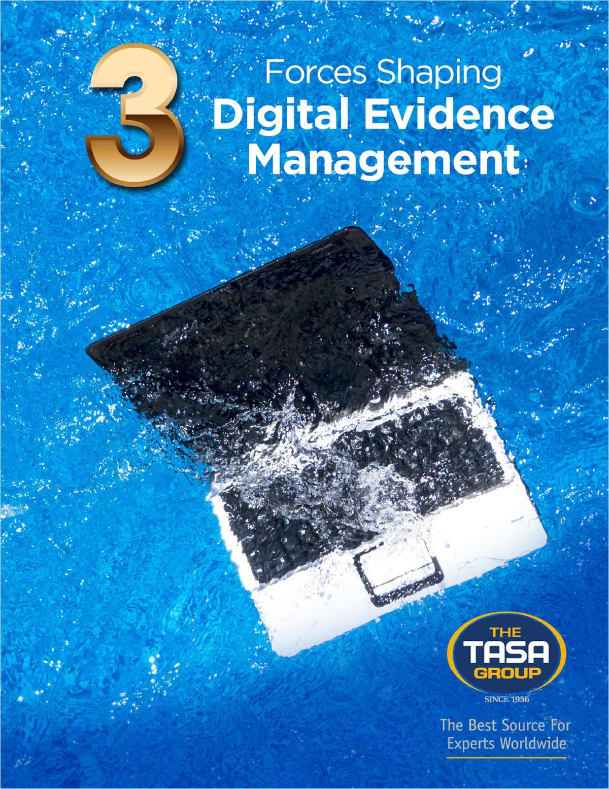 3 Forces Shaping Digital Evidence Management