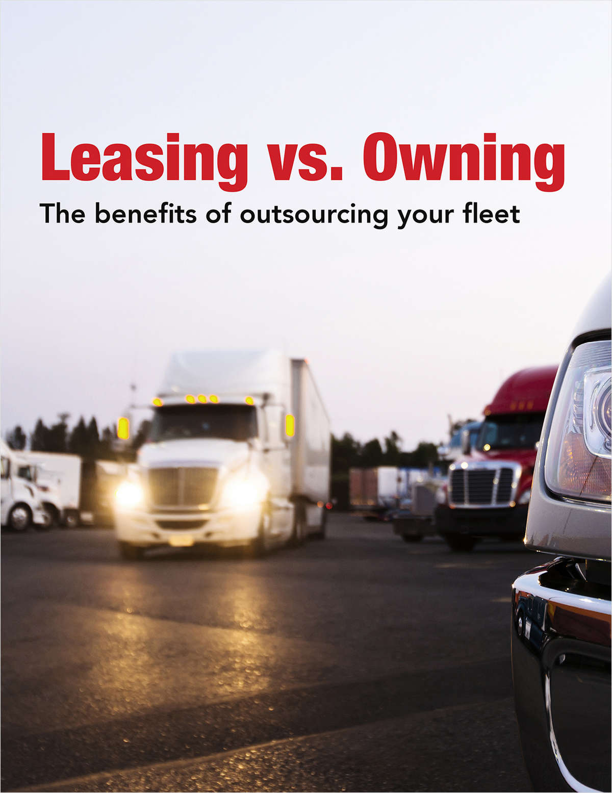 Leasing vs. Owning: The Benefits of Outsourcing Your Fleet