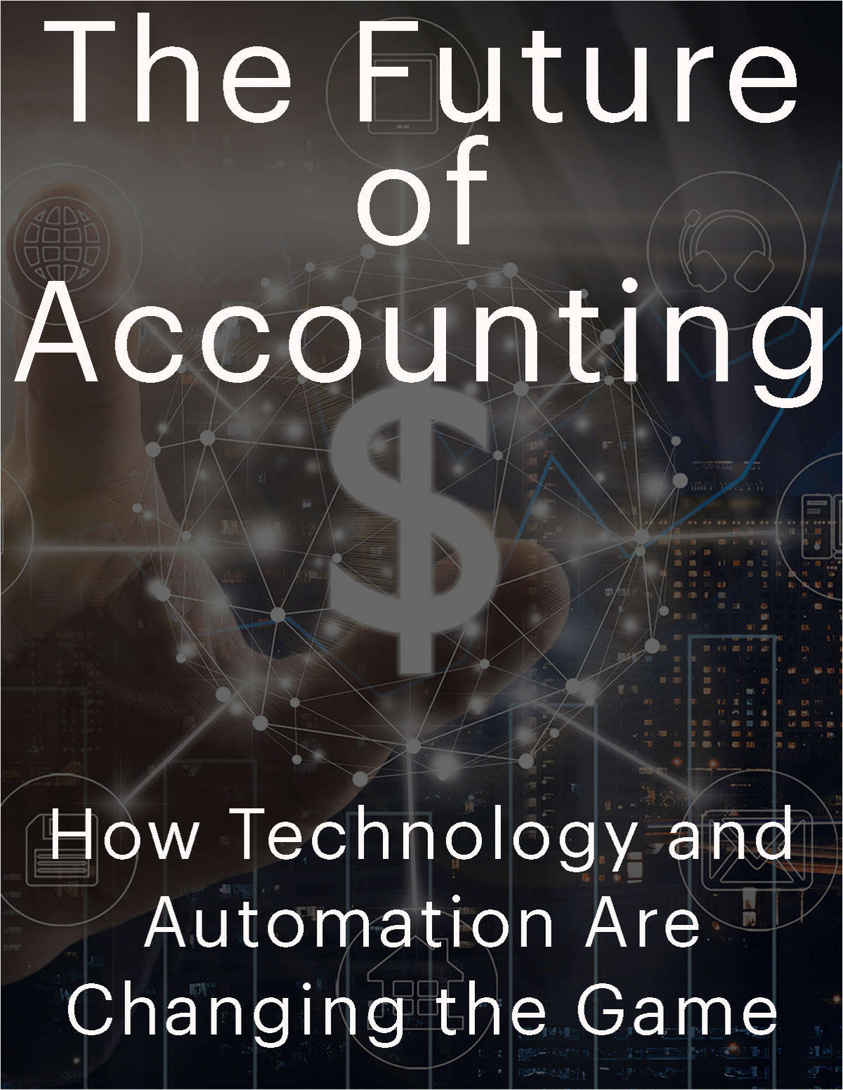 The Future of Accounting: How Technology and Automation Are Changing the Game