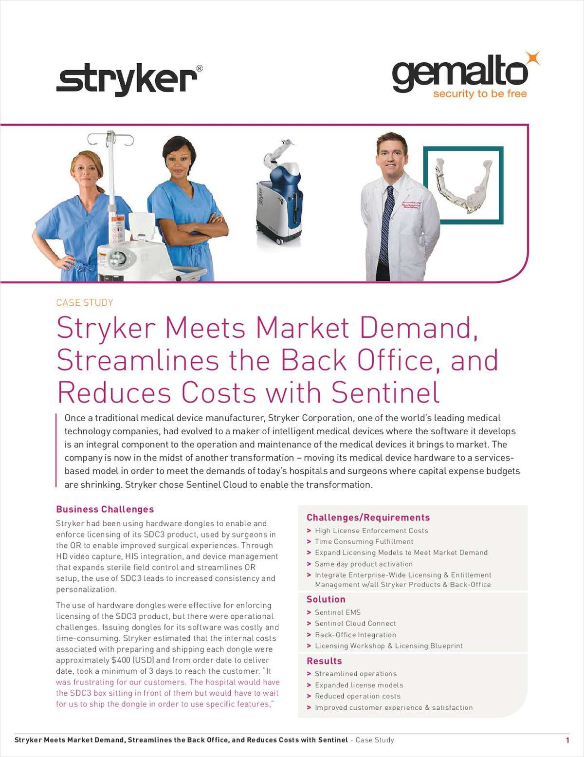 Stryker Meets Market Demand, Streamlines the Back Office, and Reduces Costs with Sentinel