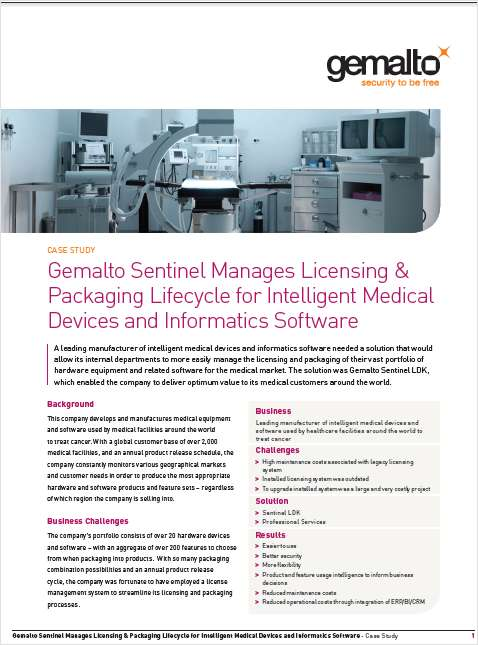 Gemalto Sentinel Manages Licensing & Packaging Lifecycle for Intelligent Medical Devices and Informatics Software